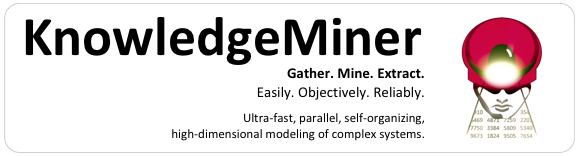 KnowledgeMiner from Plum Amazing: 64-bit, multi-core, parallel, self-organizing modeling and prediction software for high-dimensional, complex systems.